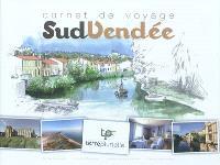 Carnet de voyage : Sud Vendée
