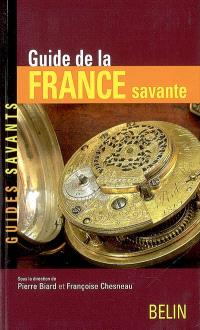 Guide de la France savante