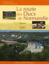 La route des ducs de Normandie
