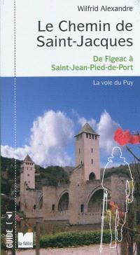 Le chemin de Saint-Jacques : France. Volume 2, De Figeac à Saint-Jean-Pied-de-Port