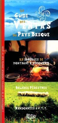 Le guide des ventas du Pays basque : 23 auberges de montagne à découvrir