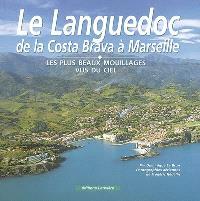 Le Languedoc de la Costa Brava à Marseille