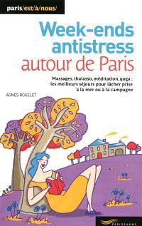 Week-ends anti-stress autour de Paris : massages, thalasso, méditation, yoga : les meilleurs séjours pour lâcher prise à la mer ou à la campagne