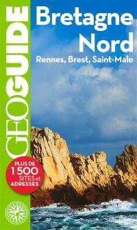 Bretagne Nord : Rennes, Brest, Saint-Malo