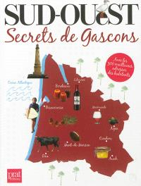 Sud-Ouest : secrets de Gascons