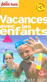 Vacances avec les enfants : 2014-2015