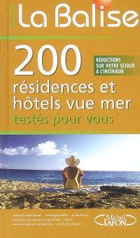 200 résidences et hôtels vue mer : testées pour vous