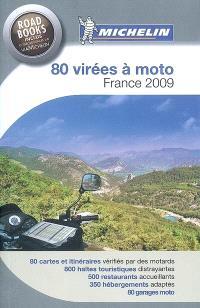 80 virées à moto, France 2009