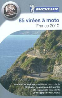 85 virées à moto, France 2010 : le guide Michelin pour les motards