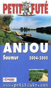 Anjou, Saumur : 2004-2005