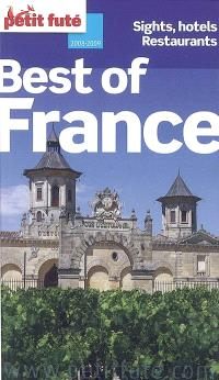 Best of France : sights, hotels, restaurants : 2008-2009