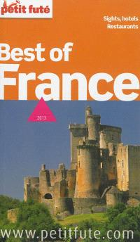 Best of France : sights, hotels, restaurants : 2013