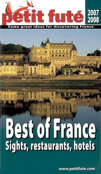 Best of France : sights, restaurants, hotels : 2007-2008