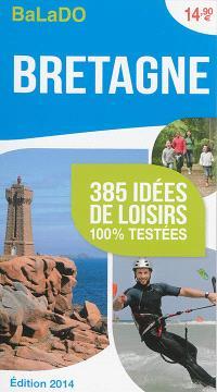 Bretagne : 385 idées de loisirs 100 % testées