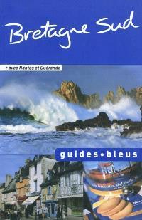 Bretagne Sud : avec Nantes et Guérande