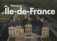 Châteaux d'Ile-de-France