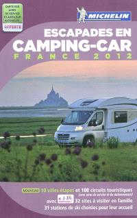 Escapades en camping-car, France 2012