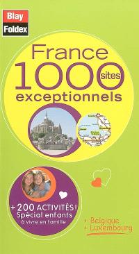 France : 1.000 sites exceptionnels