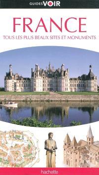 France : tous les plus beaux sites et monuments