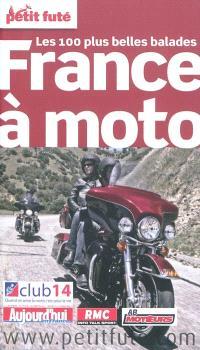 France à moto : les 100 plus belles balades