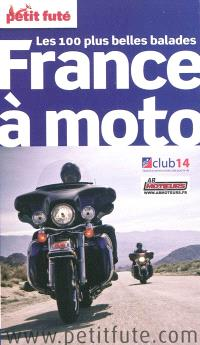 France à moto : les 100 plus belles balades : 2010