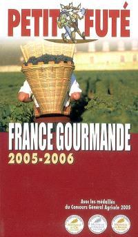 France gourmande : 2005-2006