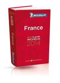 France, le guide Michelin 2014 : hôtels & restaurants