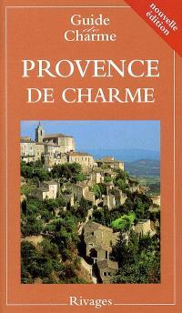 Guide de la Provence de charme 2004