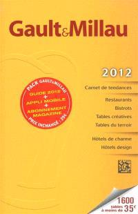 Le guide France 2012 : les meilleurs restaurants et hôtels