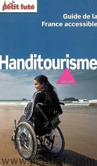 Handitourisme, guide de la France accessible : 2008-2009