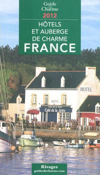 Hôtels et auberges de charme, France