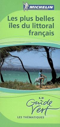 Les plus belles îles du littoral français