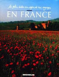 Les plus belles images de nos voyages en France
