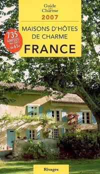 Maisons d'hôtes de charme en France : bed and breakfast à la française
