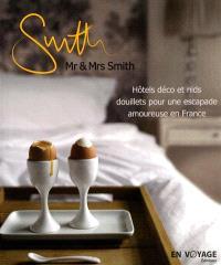 Mr & Mrs Smith : hôtels déco et nids douillets pour une escapade amoureuse en France
