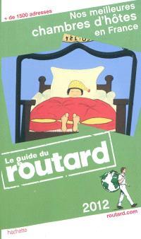 Nos meilleures chambres d'hôtes en France : 2012