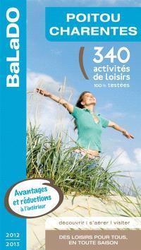 Poitou-Charentes : 340 activités de loisirs 100% testées