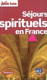Séjours spirituels en France : 2008-2009