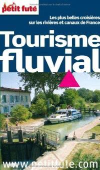 Tourisme fluvial : les plus belles croisières sur les rivières et canaux de France : 2011