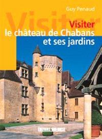 Visiter le château de Chabans et ses jardins