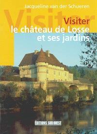 Visiter le château de Losse et ses jardins