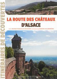La route des châteaux d'Alsace