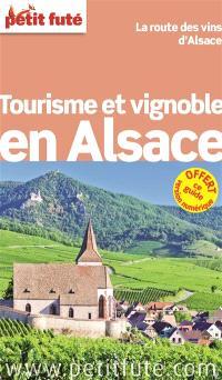 Tourisme et vignoble en Alsace : la route des vins d'Alsace