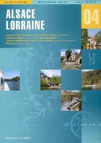Alsace, Lorraine : Canal de la Marne au Rhin, Canal du Rhône au Rhin, Canal de la Meuse, Canal des Vosges, Canal des Houillères de la Sarre, Sarre canalisée, Moselle
