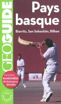 Pays basque : Biarritz, San Sebastian, Bilbao