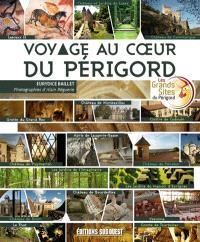 Voyage au coeur du Périgord
