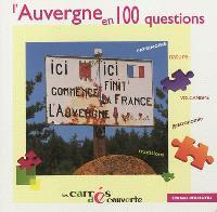 L'Auvergne en 100 questions