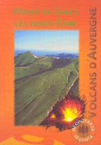 Les volcans d'Auvergne : les Monts-Dore