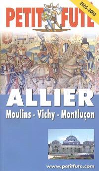 Allier 2005-2006 : Moulins, Vichy, Montluçon