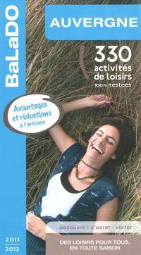 Auvergne : 330 activités de loisirs 100% testées